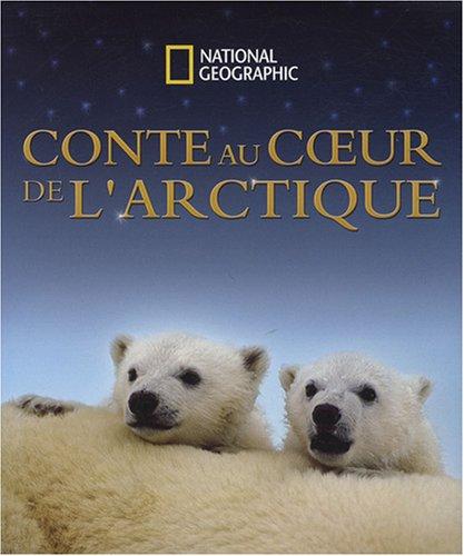 9782845822450: Conte au coeur de l'Arctique