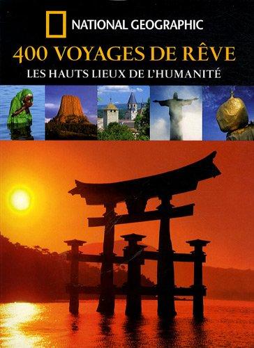 9782845822733: 400 Voyages de rêve (French Edition)