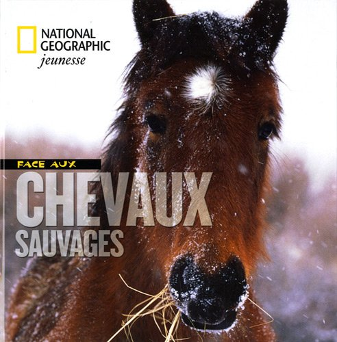 9782845823075: Face aux chevaux sauvages (French Edition)