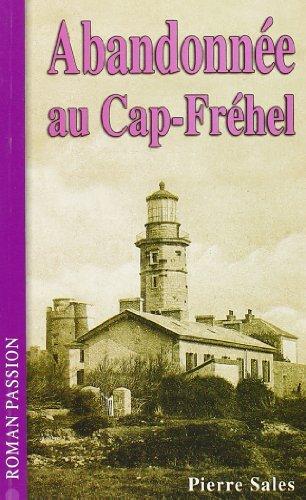 9782845831032: Abandonnee au Cap Frehel