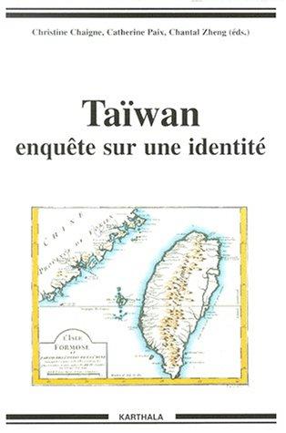 9782845860872: Taiwan, enquête sur une identité
