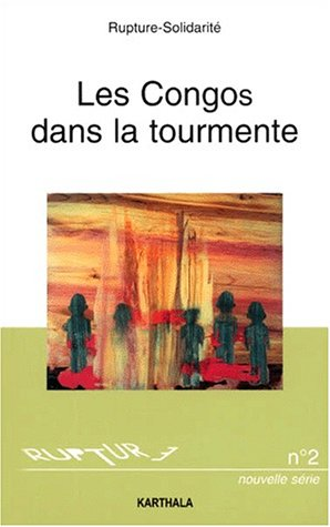 9782845861152: Rupture-Solidarité N° 2 / 2000 : Afrique centrale, Les Congos dans la tourmente (Mutations & Défis)