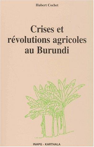 9782845861183: Crises et révolutions agricoles au burundi