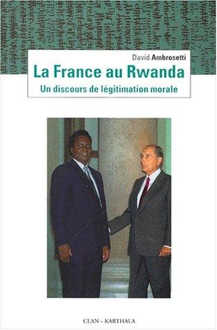La France au Rwanda : Un discours: David Ambrosetti