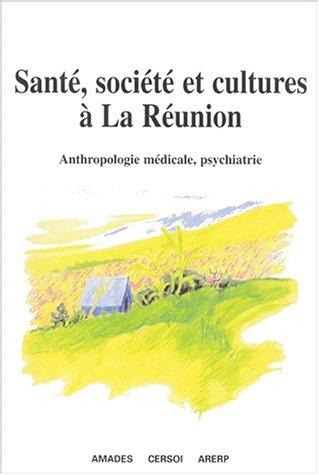 9782845862104: Santé, société et culture à la Réunion