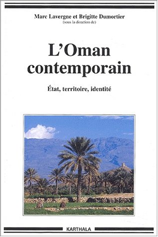 9782845862937: L'Oman contemporain. (French Edition)