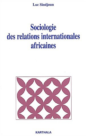 9782845863095: Sociologie des relations internationales africaines (French Edition)