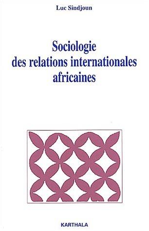 9782845863095: Sociologie des relations internationales africaines