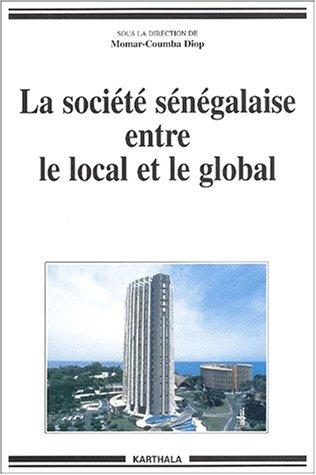 9782845863194: La Société sénégalaise entre le local et le global