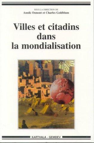 9782845863873: Villes et Citadins dans la mondialisation