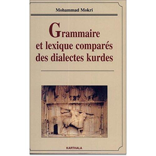 9782845864276: Grammaire et lexique comparés des dialectes kurdes