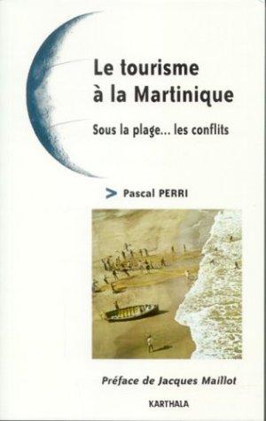 9782845864450: Le Tourisme à la Martinique : Sous la plage... les conflits