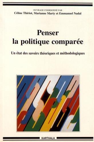 9782845865723: Penser la politique comparée : Un état des savoirs théoriques et méthodologiques