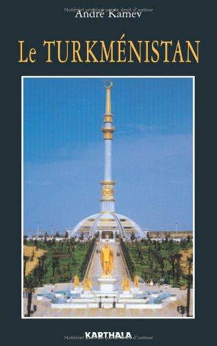 9782845866324: Le Turkménistan