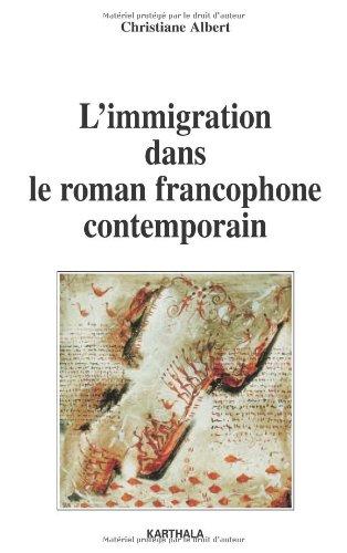 9782845866560: L'immigration dans le roman francophone contemporain