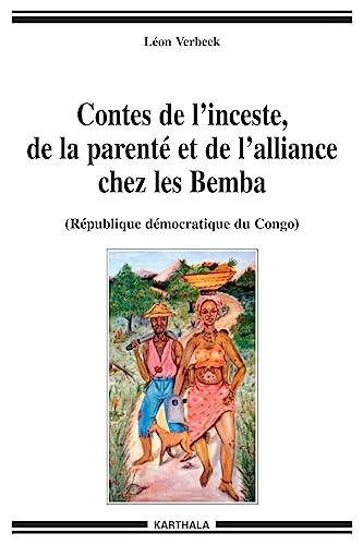 Contes de l'inceste, de la parenté et: Verbeek, L?on