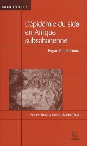 9782845867833: L'épidémie du Sida en Afrique subsaharienne (French Edition)