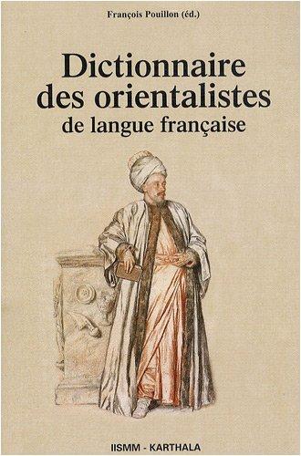 9782845868021: dictionnaire des orientalistes de langue française