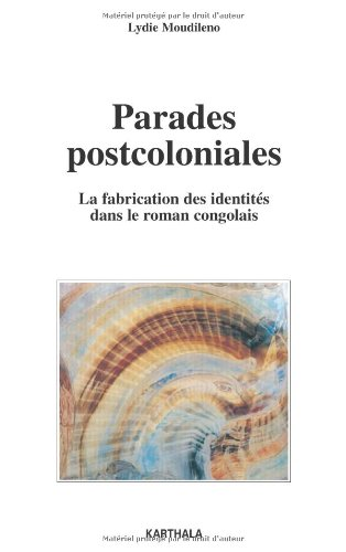 9782845868410: Parades postcoloniales (French Edition)