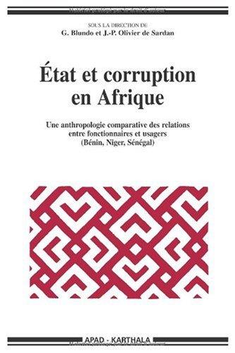 état et corruption en Afrique ; une anthropologie comparatives des relations entre ...