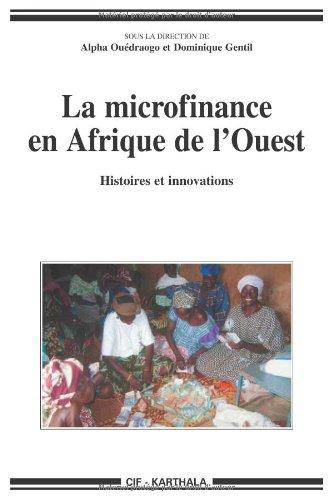 9782845869998: La microfinance en Afrique de l'Ouest : Histoires et innovations