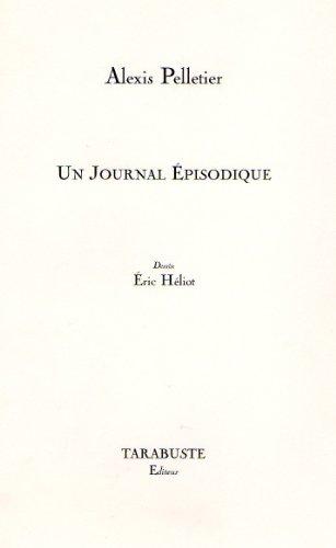9782845870536: Un journal épisodique