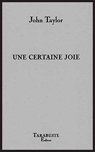 9782845871878: Une certaine joie (French Edition)