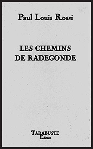 9782845872189: Les chemins de Radegonde