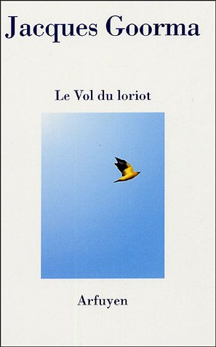 9782845900745: Le Vol du loriot