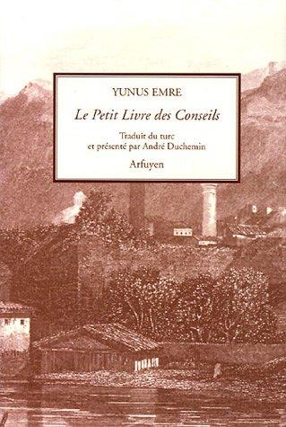 Le Petit Livre des Conseils (French Edition) (284590083X) by [???]