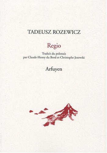 9782845901179: Regio : Et autres poèmes