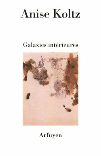 9782845901933: Galaxies interieures