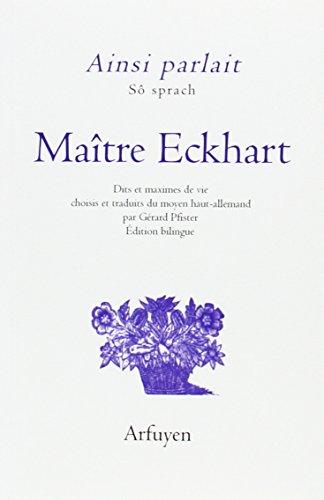 9782845902114: Ainsi parlait Maître Eckhart