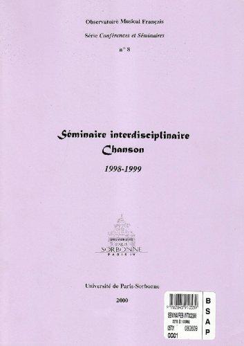 9782845910539: Séminaire interdisciplinaire Chanson, 1998-1999 (Conférences et séminaires)|Conférences et séminaires