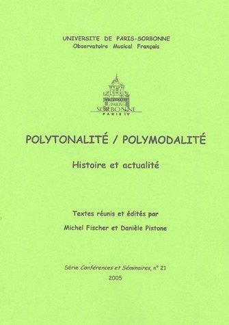 9782845911178: Polytonalit�/polymodalit� : Histoire et actualit�