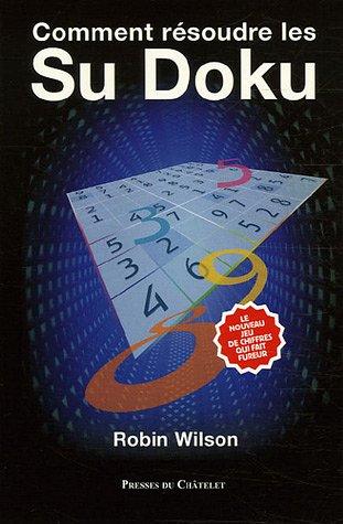 9782845921672: Comment résoudre les Su Doku