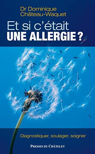 9782845921832: Et si c'�tait une allergie ?