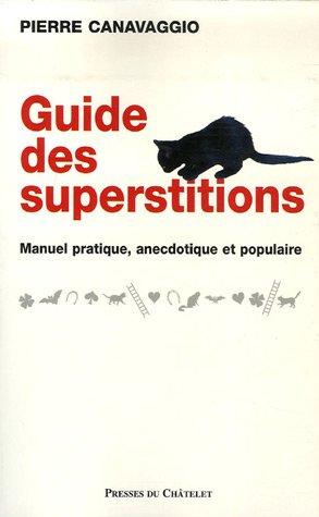 9782845922136: Guide des superstitions