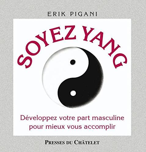 9782845922518: Soyez Yin, soyez Yang
