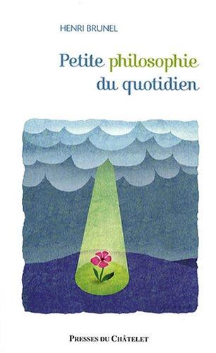 9782845922587: Petite philosophie du quotidien