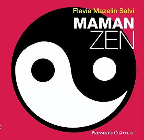 9782845923157: Maman zen