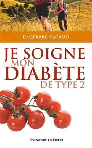9782845923348: Je soigne mon diabète de type 2