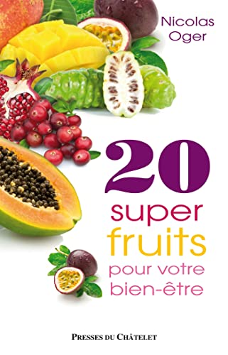 9782845924161: 20 super-fruits pour votre bien-être