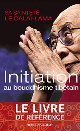 9782845924468: Initiation au bouddhisme tibétain