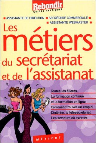 9782845930148: Les métiers du secrétariat et de l'assistanat