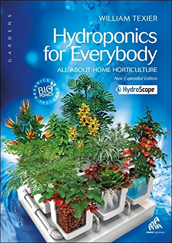 9782845941519: Hydroponics for everybody : All about home horticulture - Version anglaise