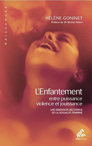 9782845941854: Enfantement entre puissance violence et jouissance (l') (Naissances)