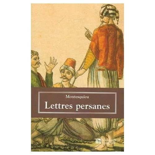 Lettres persanes (French Edition): Montesquieu, (Preface) Bruno