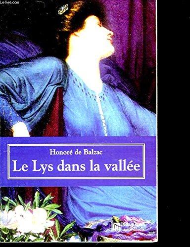 9782845950412: Le Lys Dans la Vallee.