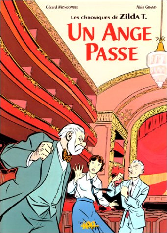 9782845960114: Les chroniques de Zilda T. : Un Ange passe